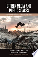 Citizen Media and Public Spaces