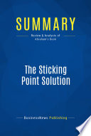 Summary The Sticking Point Solution