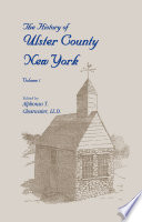 The History of Ulster County  New York