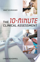 The 10 minute Clinical Assessment