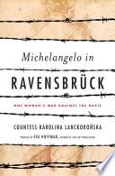 Michelangelo in Ravensbruck