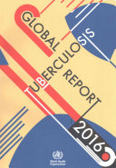 Global Tuberculosis Report 2016