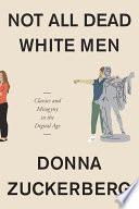 Book Not All Dead White Men
