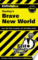 CliffsNotes on Huxley s Brave New World Book PDF