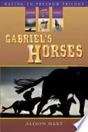Gabriel s Horses Book PDF