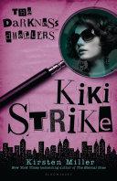 Kiki Strike  The Darkness Dwellers