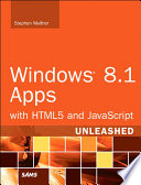 Windows 8 1 Apps With Html5 And Javascript Unleashed