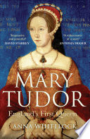Mary Tudor : was the first woman to be...