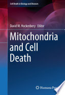 Mitochondria and Cell Death