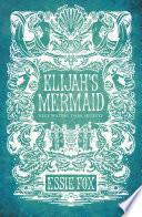 Elijah s Mermaid