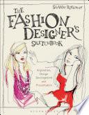 The Fashion Designer S Sketchbook