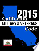 California Military and Veterans Code 2015