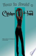 How to Avoid a Chicken Head
