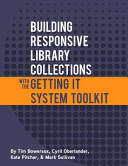 Building Responsive Library Collections with the Getting It System Toolkit