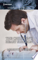 The Children s Heart Surgeon