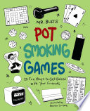 Mr  Bud s Pot Smoking Games