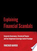Explaining Financial Scandals