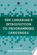 The Librarian s Introduction to Programming Languages
