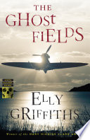 The Ghost Fields : pilot's remains still inside leads forensic archaeologist ruth...