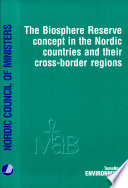 The Biosphere Reserve Concept in the Nordic Countries and Their Cross-border Regions
