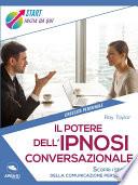Il Potere Dell Ipnosi Conversazionale