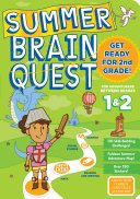 Summer Brain Quest  Between Grades 1   2