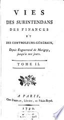 Vies Des Surintendans Des Finances Et Des Controleurs-Généraux