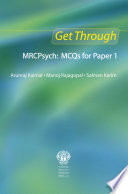 Get Through MRCPsych  MCQs for Paper 1