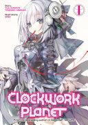 Clockwork Planet (Light Novel)