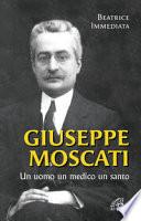 Giuseppe Moscati  Un uomo  un medico  un santo