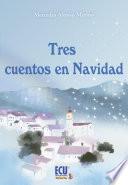 Tres cuentos en Navidad