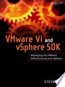 VMware VI and vSphere SDK