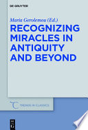 Recognizing Miracles in Antiquity and Beyond Book PDF