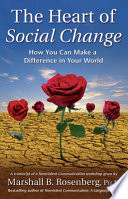 The Heart Of Social Change book