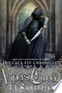 Viper's Creed (The Cat's Eye Chronicles 2) : her cat's eye necklace, an ancient...