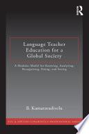 Language Teacher Education for a Global Society