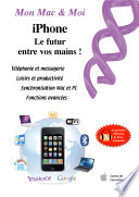 iPhone   le futur entre vos mains