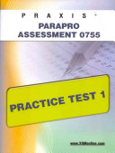 Praxis ParaPro Assessment 0755 Practice Test 1