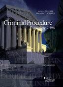 Criminal Procedure  Prosecuting Crime