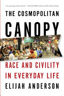 The Cosmopolitan Canopy  Race and Civility in Everyday Life By The Introduces The Concept Of The
