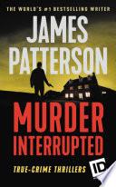Murder  Interrupted Book PDF