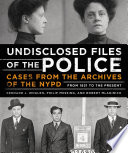 Undisclosed Files of the Police