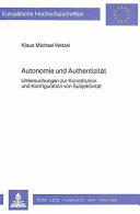 Autonomie und Authentizität