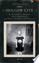 Hollow City   Il secondo libro di Miss Peregrine  La casa dei ragazzi speciali