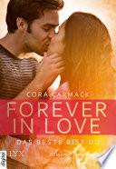 Forever in Love   Das Beste bist du