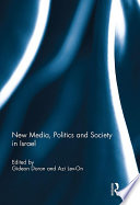 New Media  Politics and Society in Israel