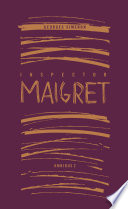 Inspector Maigret Omnibus 2 From The Past Year Of