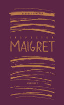 Inspector Maigret Omnibus 2 From The Past Year Of Maigret Publishing The
