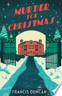 Murder for Christmas by Francis Duncan
