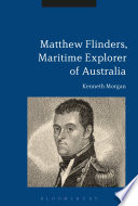 Matthew Flinders  Maritime Explorer of Australia